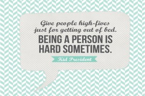 Give people high fives