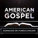'American Gospel': The Movie You and Your Church Must See
