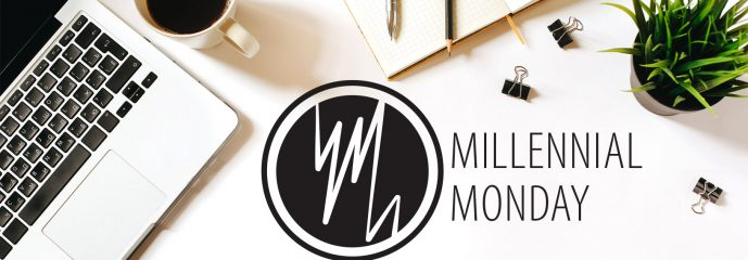 Millennial Monday: A thankful Millennial, what?