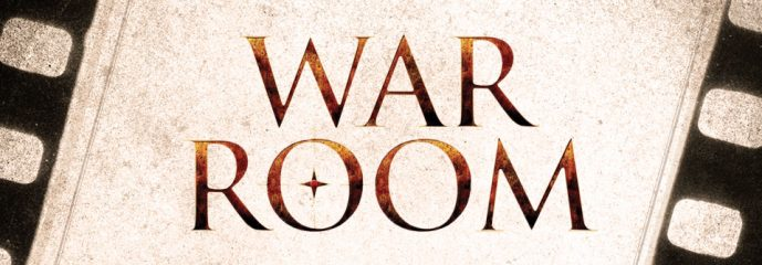 Movie Preview: War Room